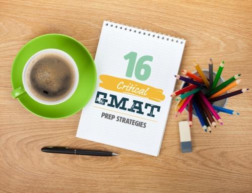 16 Critical GMAT Prep Strategies