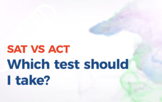 SAT vs ACT - Which Test Should I Take?